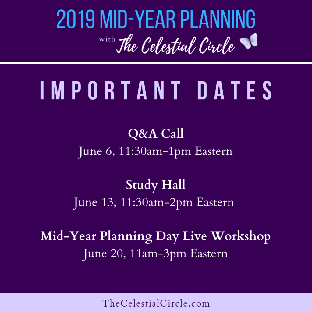 2019 Mid-Year Planning Dates The Celestial Circle