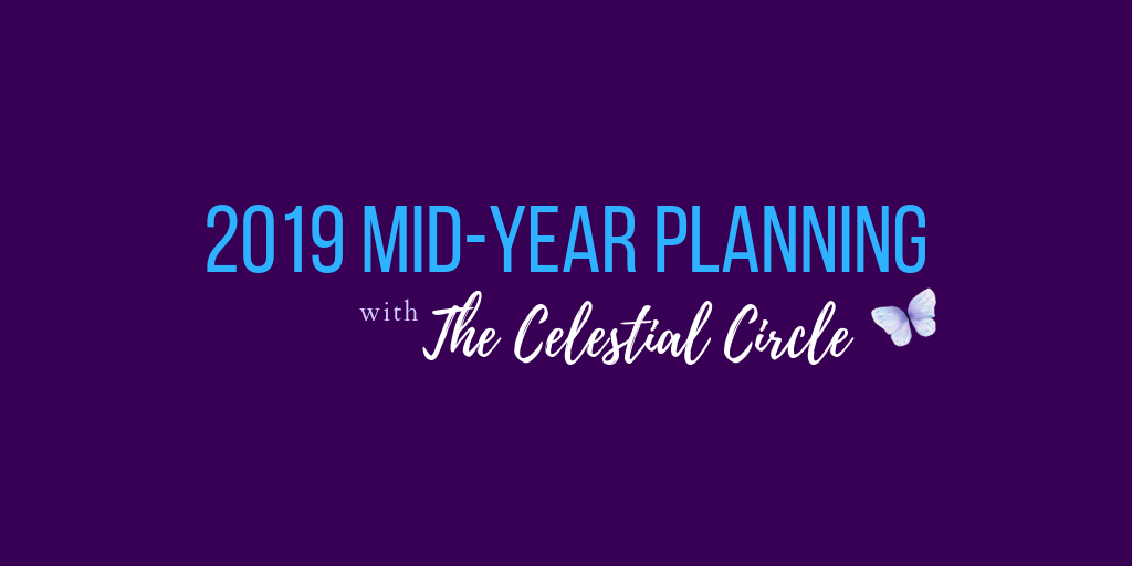 Mid-Year Planning with The Celestial Circle