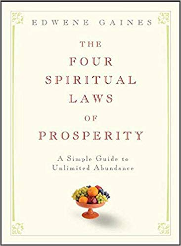 Book Review: The Four Spiritual Laws of Prosperity by Edwene Gaines