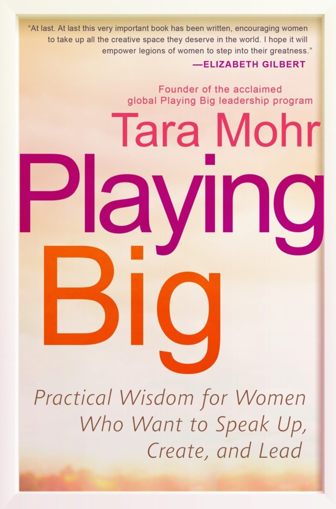Book review of Playing Big by Tara Mohr