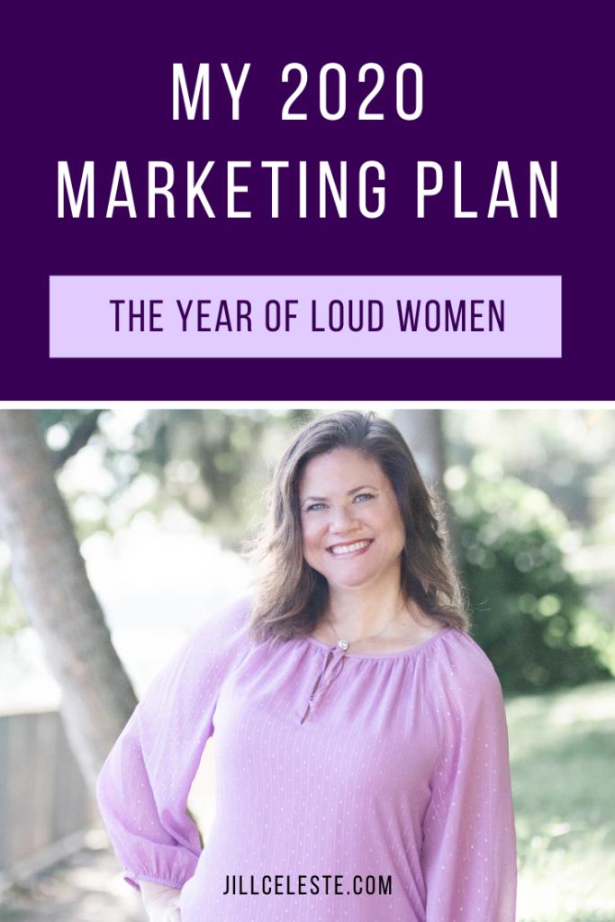My 2020 Marketing Plan by Jill Celeste