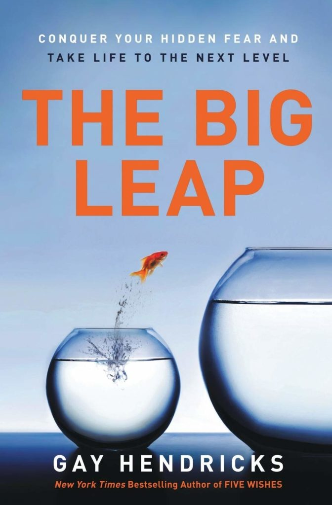 Book Review: The Big Leap by Gay Hendricks