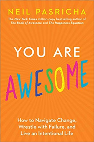 Jill Celeste's book review of YOU ARE AWESOME by Neil Pasricha