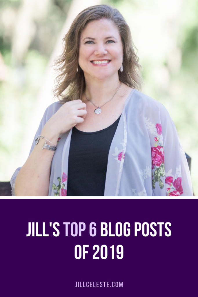 Jill's Top 6 Blog Posts of 2019 by Jill Celeste