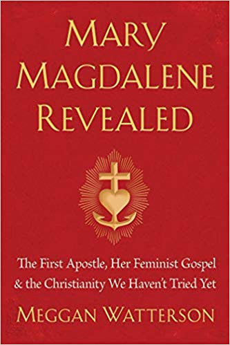 Jill Celeste's book review of Mary Magdalene Revealed by Meggan Watterson
