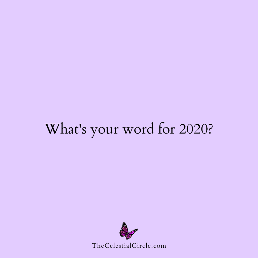 What's your word for 2020? by Jill Celeste
