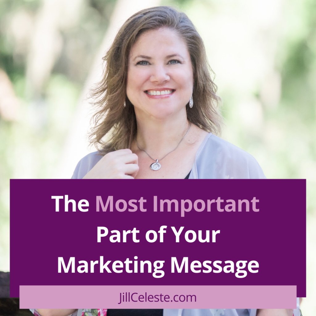 The Most Important Part of Your Marketing Message