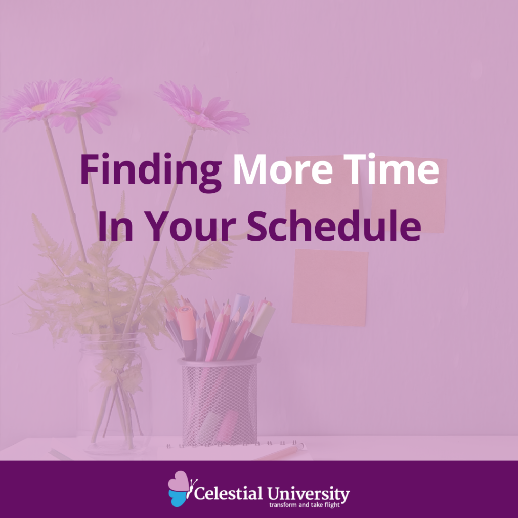 Finding More Time In Your Schedule