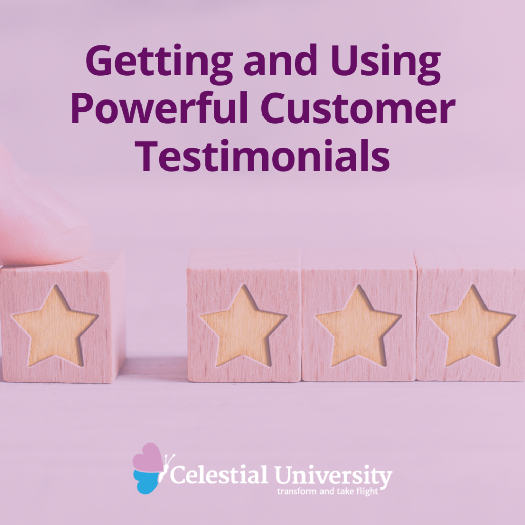 Getting and Using Powerful Customer Testimonials
