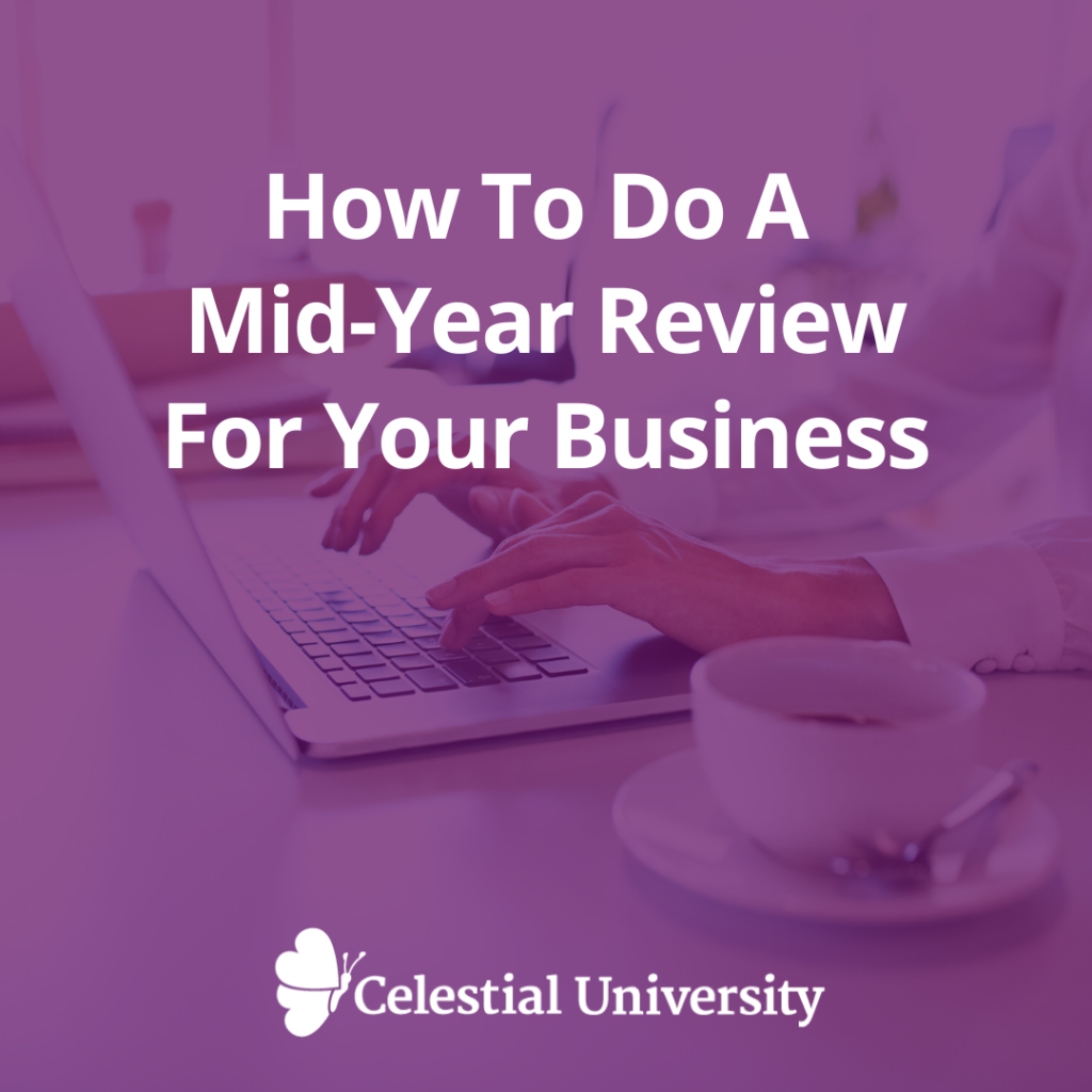 How To Do A Mid-Year Review For Your Business