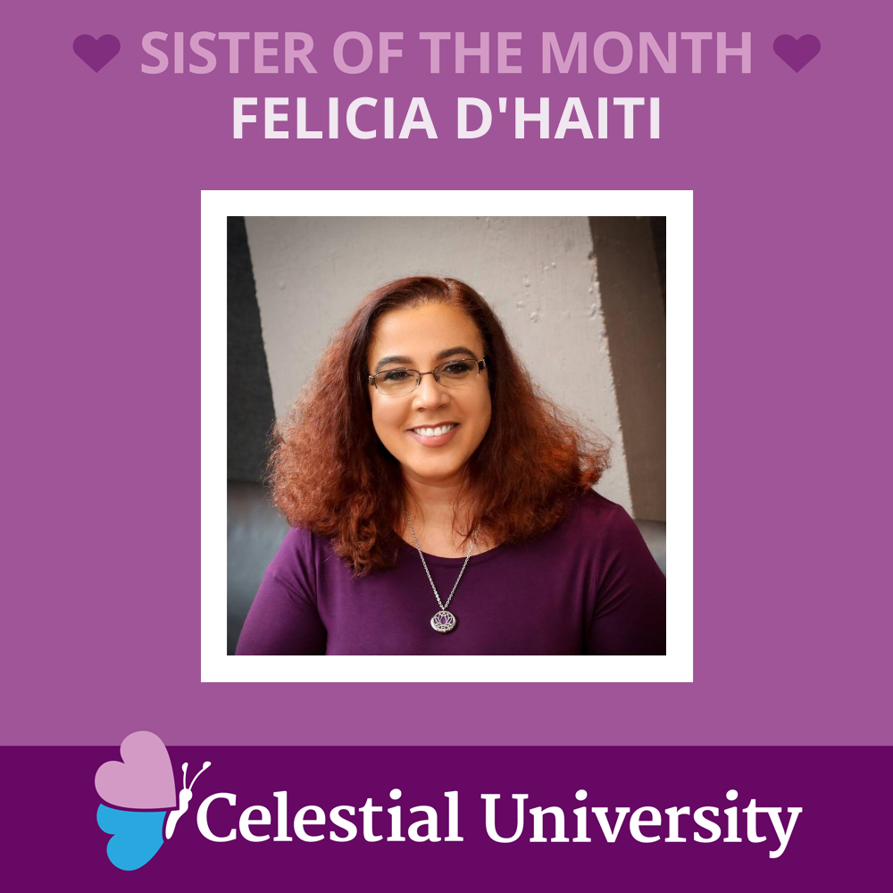 Felicia D'Haiti: Celestial University Sister of the Month
